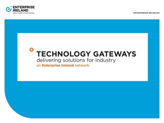 entreprise-ireland-technology-gateways-1-638